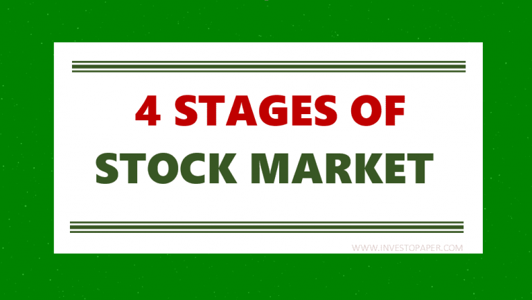 4 STAGES OF STOCK MARKET