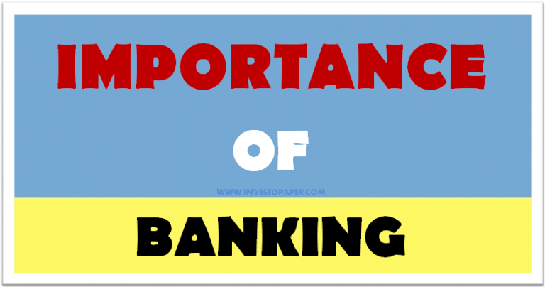 IMPORTANCE OF BANKING